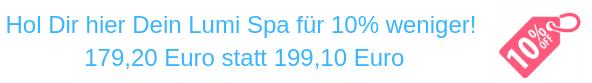 LumiSpa 10% günstiger